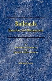 Railroads: Rates-Service-Management