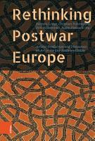 Rethinking Postwar Europe PDF