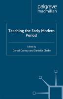 Teaching the Early Modern Period PDF