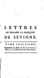 Recueil des lettres de madame la Marquise de Sevigné, a madame la Comtesse de Grignan, sa fille: Volume3