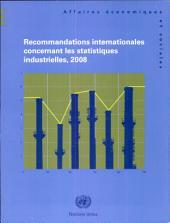 Recommandations Internationales Concernant Les Statistiques Industrielles 2008