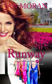 Runway (A Love, California Series Novel, Book 3)