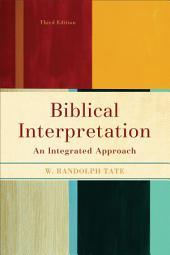 Biblical Interpretation: An Integrated Approach, Edition 3