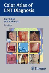 Color Atlas of ENT Diagnosis: Edition 5