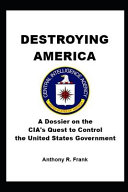 Download Destroying America Book