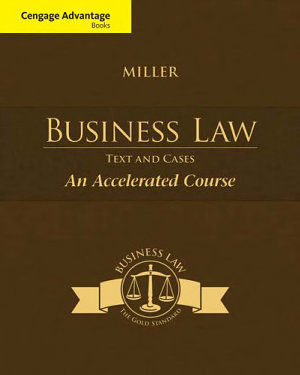 Cengage Advantage Books  Business Law  Text   Cases   An Accelerated Course