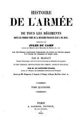 Histoire de l'armée et de tous les régiments, depuis les premiers temps de la monarchie française