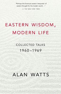 Eastern Wisdom  Modern Life