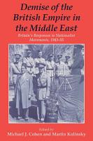Demise of the British Empire in the Middle East PDF