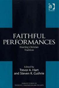 Faithful Performances Book