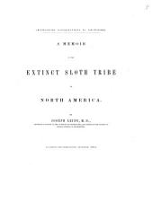 A Memoir on the Extinct Sloth Tribe of North America: Volume 7, Issue 5