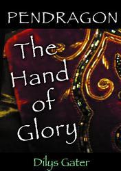 Pendragon The Hand Of Glory Book PDF