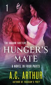 Hunger's Mate Part 1: A Paranormal Shapeshifter Werejaguar Romance