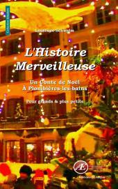 L'histoire merveilleuse: Un conte de Noël à Plombières-les-Bains