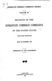 Interstate Commerce Commission Reports: Reports and Decisions of the Interstate Commerce Commission of the United States, Volume 70
