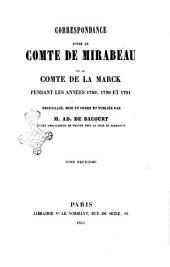 Correspondance entre le comte de Mirabeau et le comte de La Marck pendant les années 1789, 1790 et 1791 recueillie, mise en ordre et publié par M. Ad. de Bacourt: Volume2
