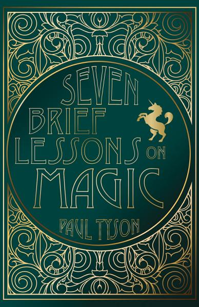 Download Seven Brief Lessons on Magic Book