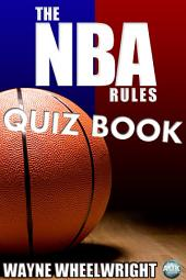 The NBA Rules Quiz Book