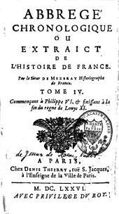 Abrégé chronologique ou extraict de l'Histoire de France: Volume4