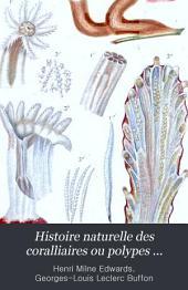 Histoire naturelle des coralliaires ou polypes proprement dits: Atlas