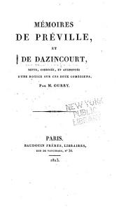 Mémoires de Préville, et de Dazincourt: revus, corrigés, et augmentés d'une notice sur ces deux comédiens