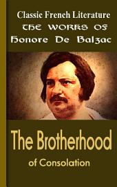 The Brotherhood of Consolation: Works of Balzac