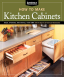 How to Make Kitchen Cabinets