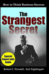 The Strangest Secret  How to Think Business Success Book