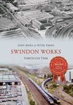 Swindon Works Through Time