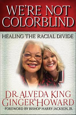 We re Not Colorblind