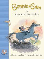 Bonnie and Sam 1: The Shadow Brumby
