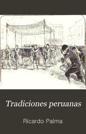 Tradiciones peruanas: Volumen 2