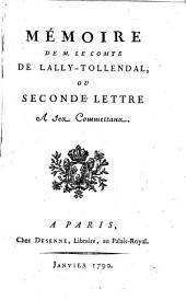 Mémoire de M. le comte de Lally-Tollendal [sic], ou Seconde lettre à ses commettans (- pièces justificatives)