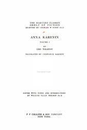 The Harvard Classics Shelf of Fiction, Volume 16: Anna Karenina