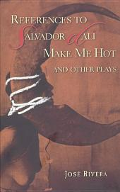 References to Salvador Dalí Make Me Hot and Other