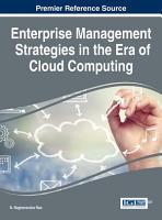 Enterprise Management Strategies in the Era of Cloud Computing PDF
