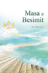 Masa e Besimit : The Measure of Faith (Albanian Edition)