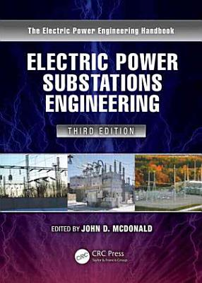 Electric Power Substations Engineering  Third Edition PDF