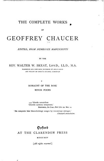 The Complete Works of Geoffrey Chauncer  Romaunt of the rose  Minor poems PDF