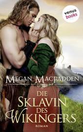 Die Sklavin des Wikingers: Roman