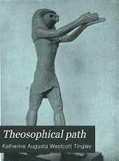 The Theosophical Path: Illustrated Monthly ..., Volume 1
