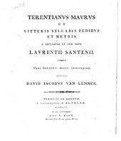 Terentianus Maurus De litteris syllabis pedibus et metris