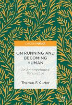 On Running and Becoming Human