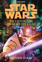 Star Wars  Mace Windu und die Armee der Klone   PDF