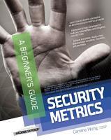 Security Metrics  A Beginner s Guide PDF