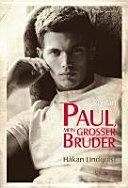 Paul  mein gro  er Bruder PDF