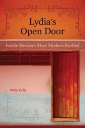 Lydia's Open Door: Inside Mexico's Most Modern Brothel