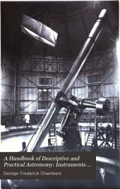 A Handbook of Descriptive and Practical Astronomy: Instruments and practical astronomy