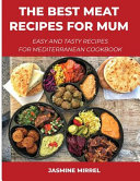 The Best Meat Recipes for Mum