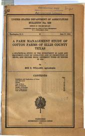 A Farm Management Study of Cotton Farms of Ellis County, Tex